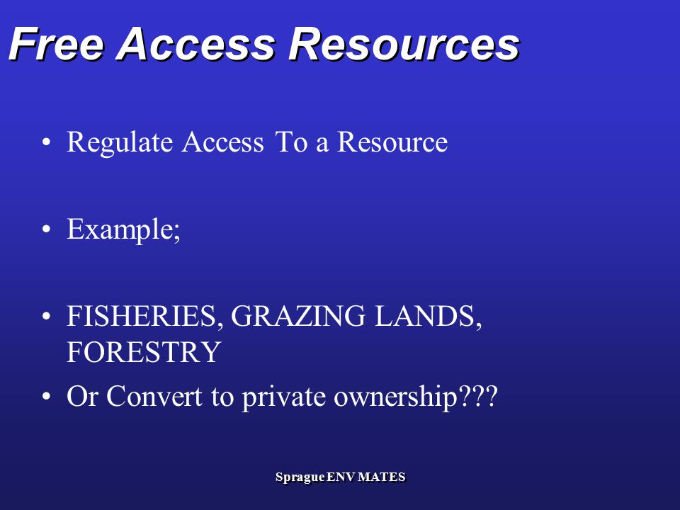Free Access Resources Regulate Access To a Resource Example;