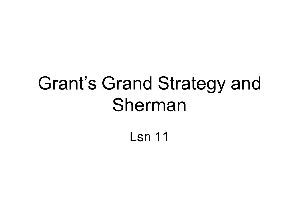 Grant's Grand Strategy and Sherman