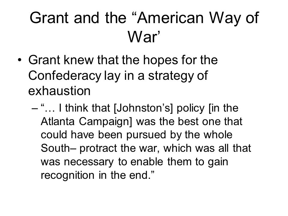 Grant and the American Way of War'