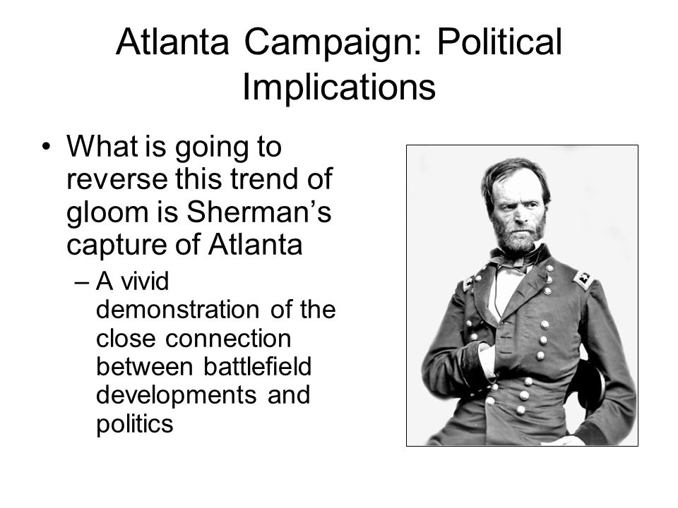 Atlanta Campaign: Political Implications