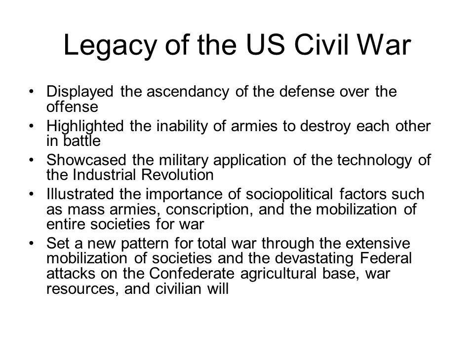 Legacy of the US Civil War
