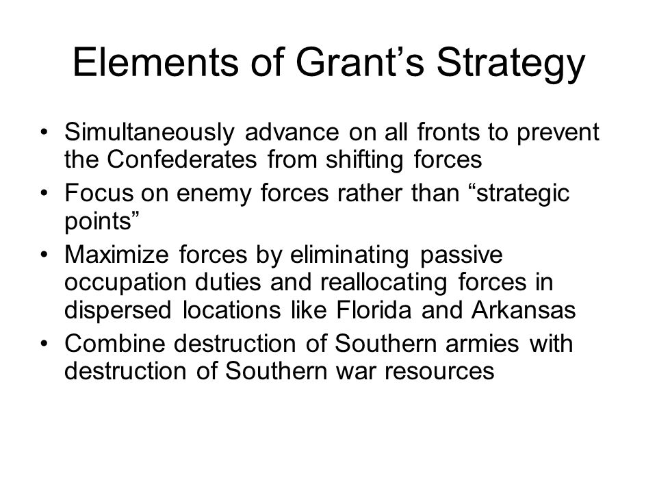Elements of Grant's Strategy