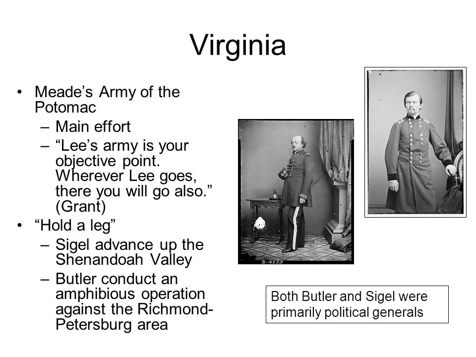 Virginia Meade's Army of the Potomac Main effort
