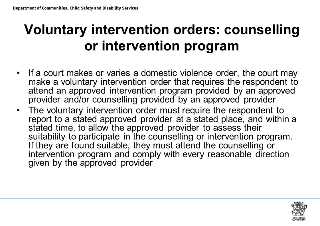 Voluntary intervention orders: counselling or intervention program