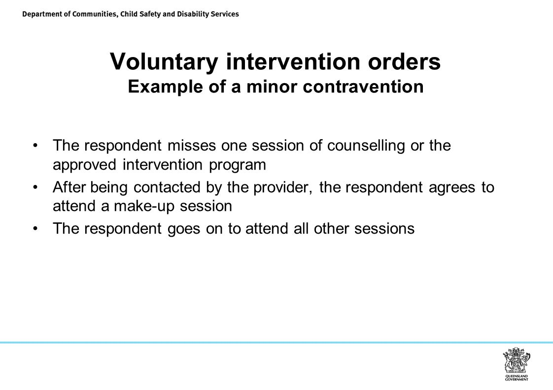Voluntary intervention orders Example of a minor contravention