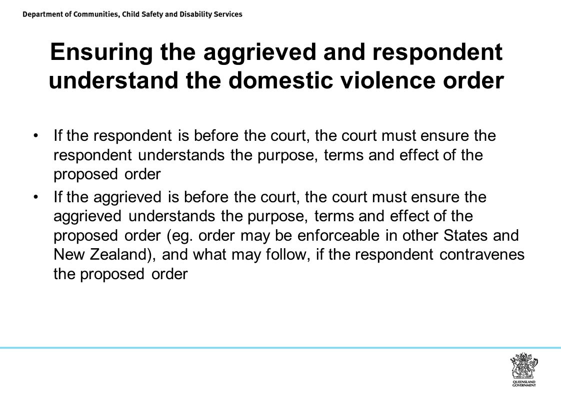 Ensuring the aggrieved and respondent understand the domestic violence order