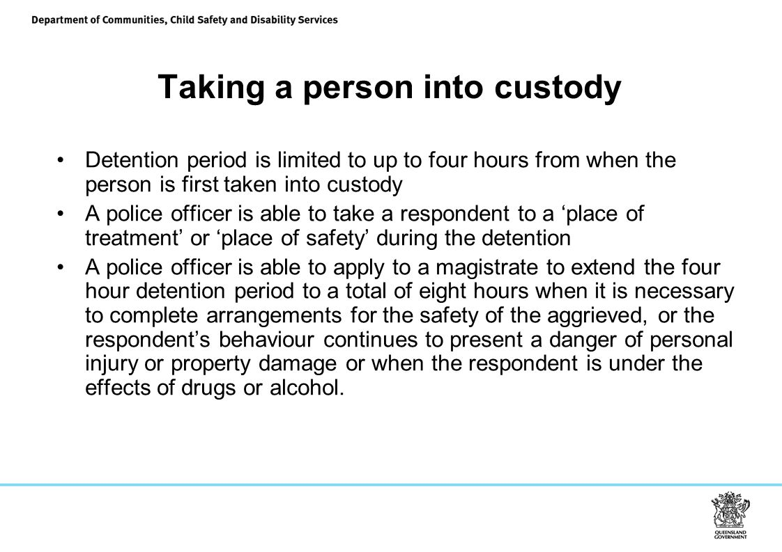 Taking a person into custody