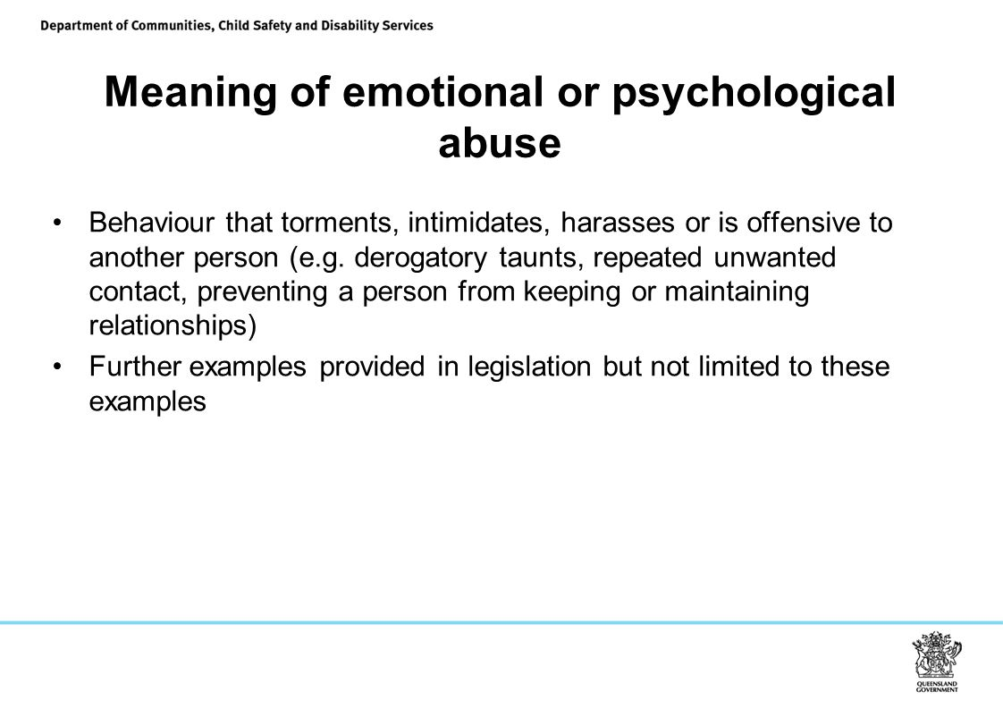 Meaning of emotional or psychological abuse