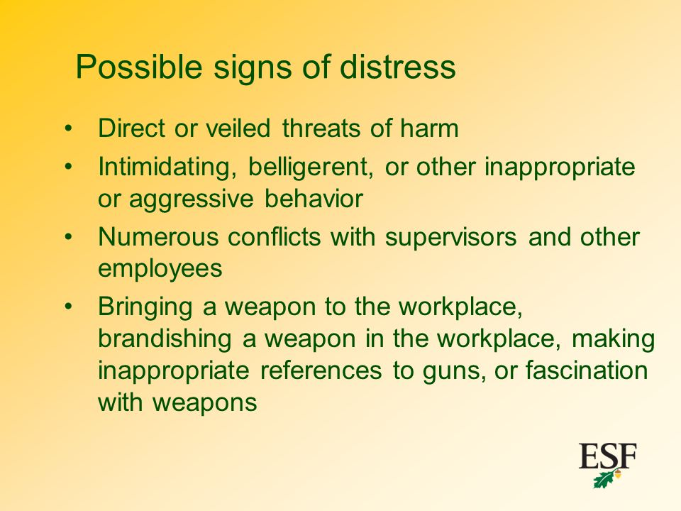 Possible signs of distress