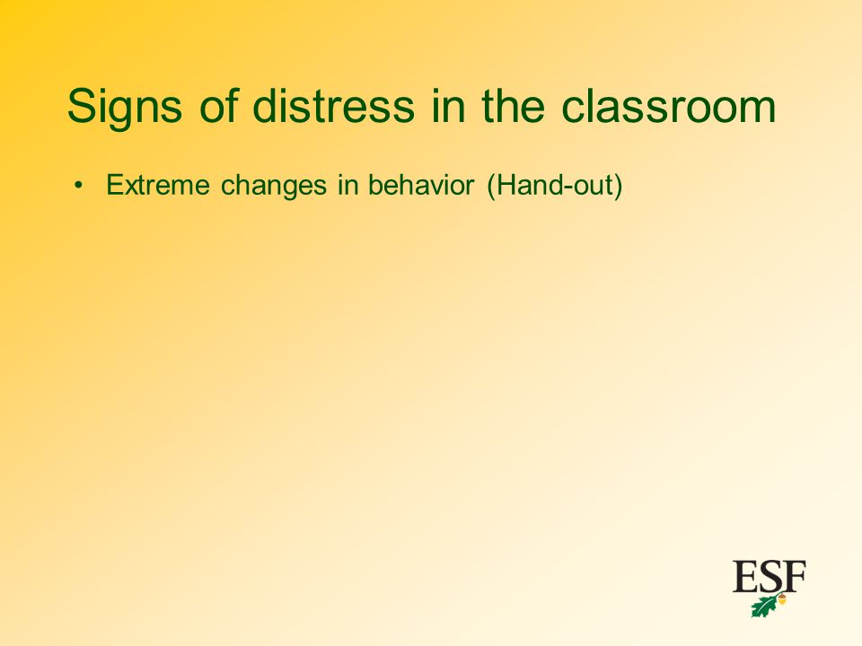 Signs of distress in the classroom