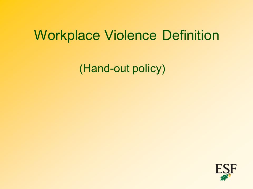 Workplace Violence Definition