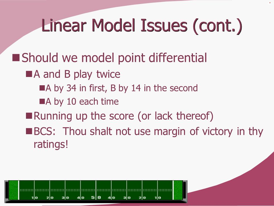 Linear Model Issues (cont.)