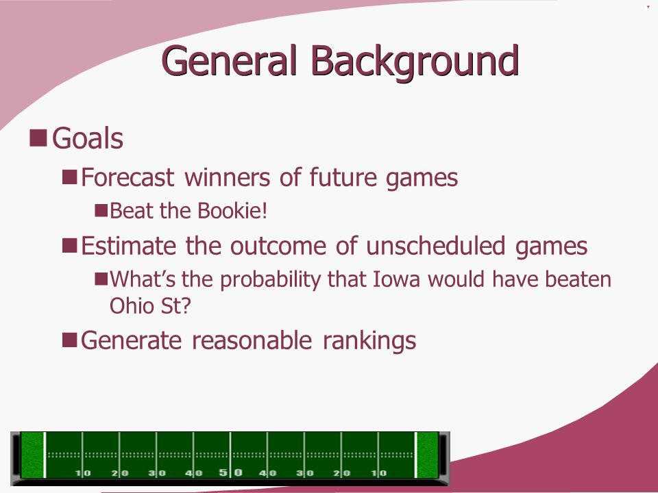 General Background Goals Forecast winners of future games