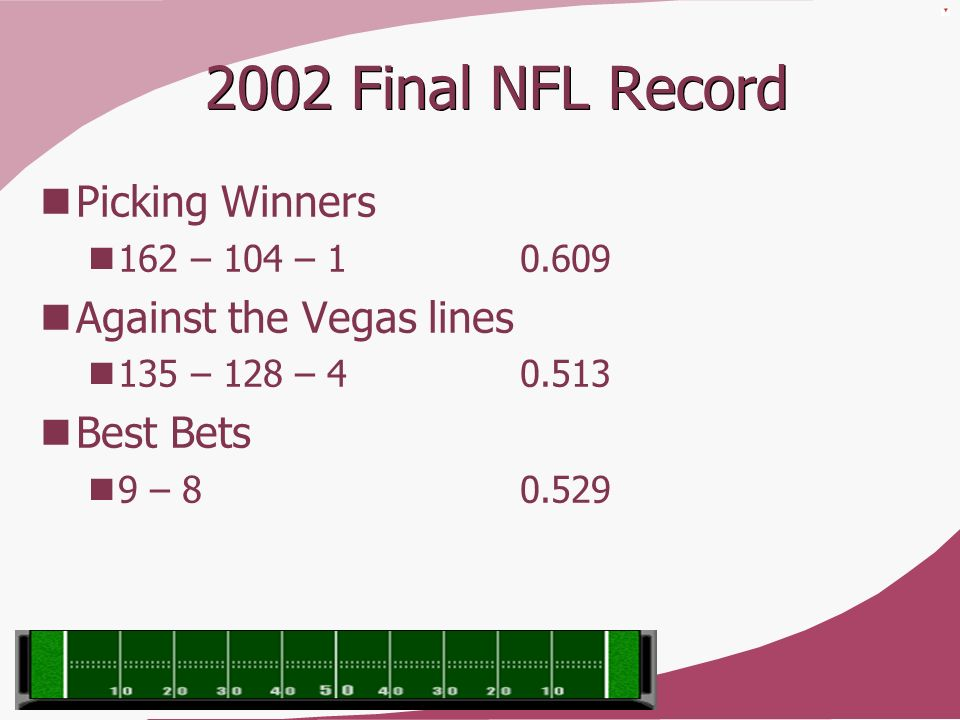 2002 Final NFL Record Picking Winners Against the Vegas lines