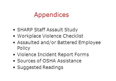 Appendices SHARP Staff Assault Study Workplace Violence Checklist