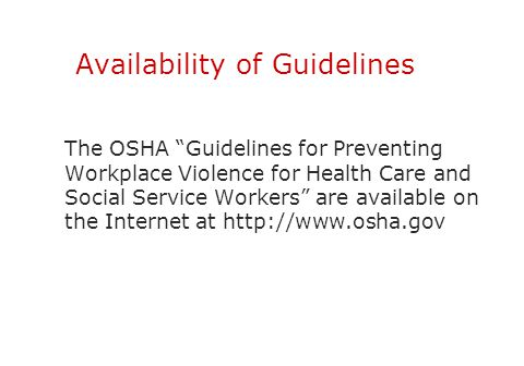 Availability of Guidelines