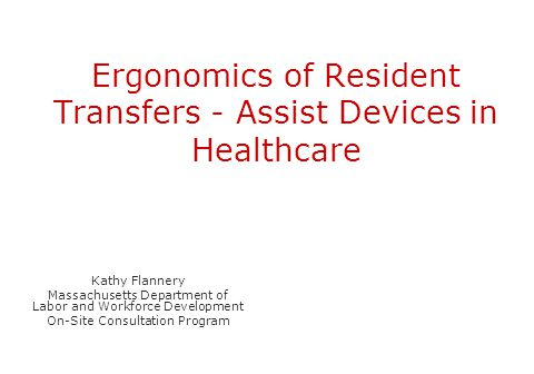 Ergonomics of Resident Transfers - Assist Devices in Healthcare