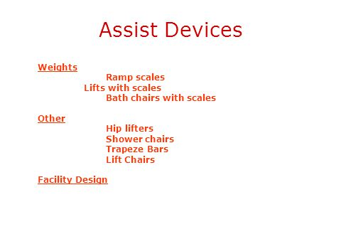Assist Devices Weights Ramp scales Lifts with scales