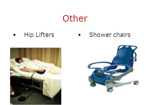 Other Hip Lifters Shower chairs