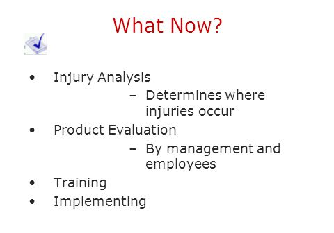 What Now Injury Analysis Determines where injuries occur