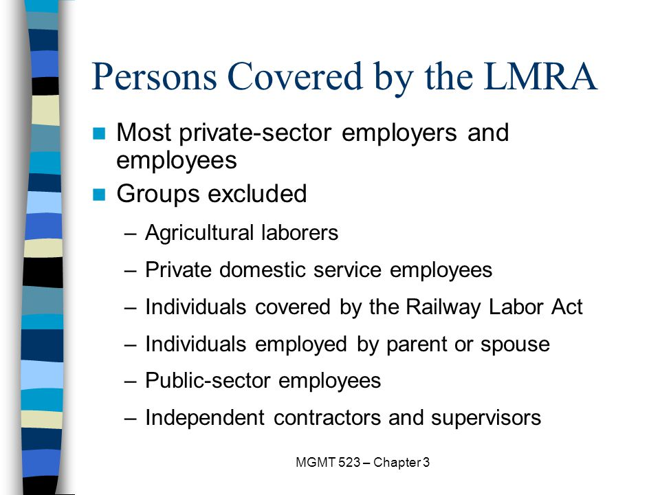 Persons Covered by the LMRA