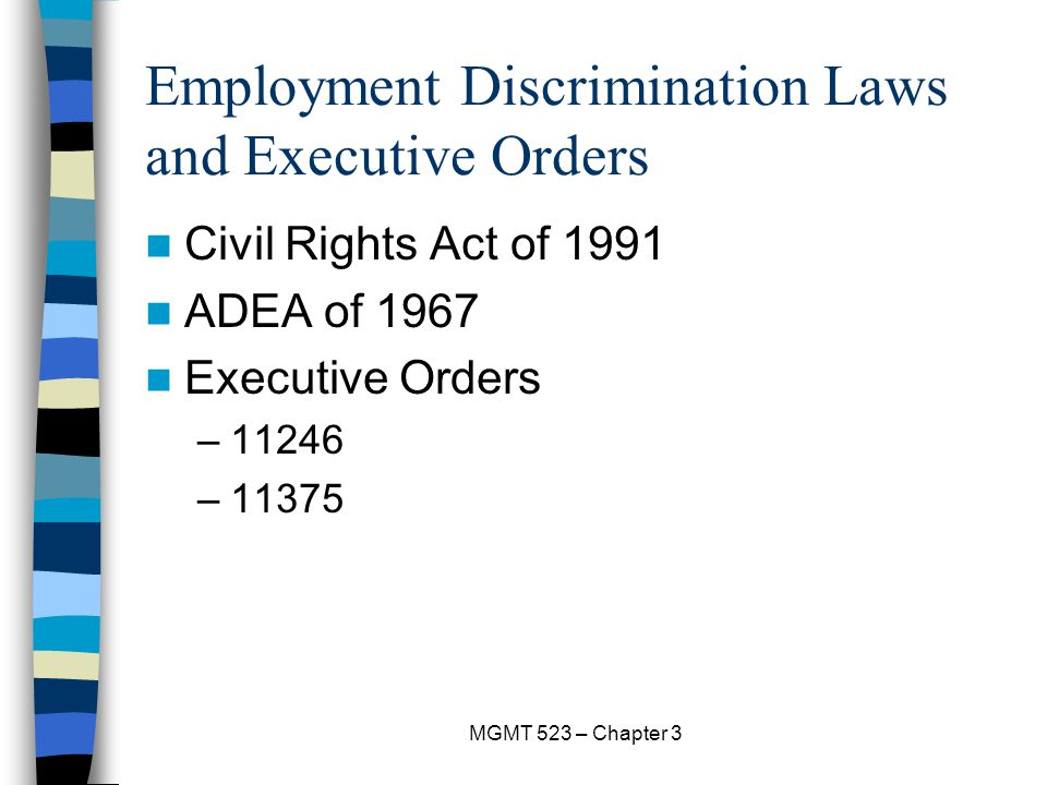 Employment Discrimination Laws and Executive Orders