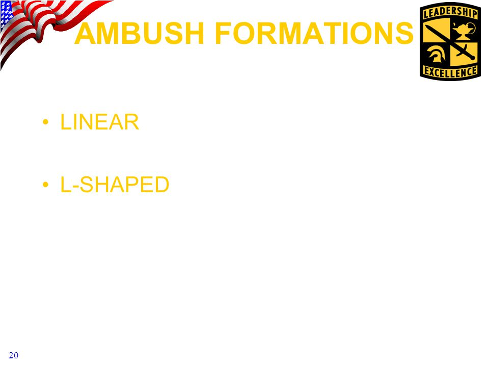 AMBUSH FORMATIONS LINEAR L-SHAPED