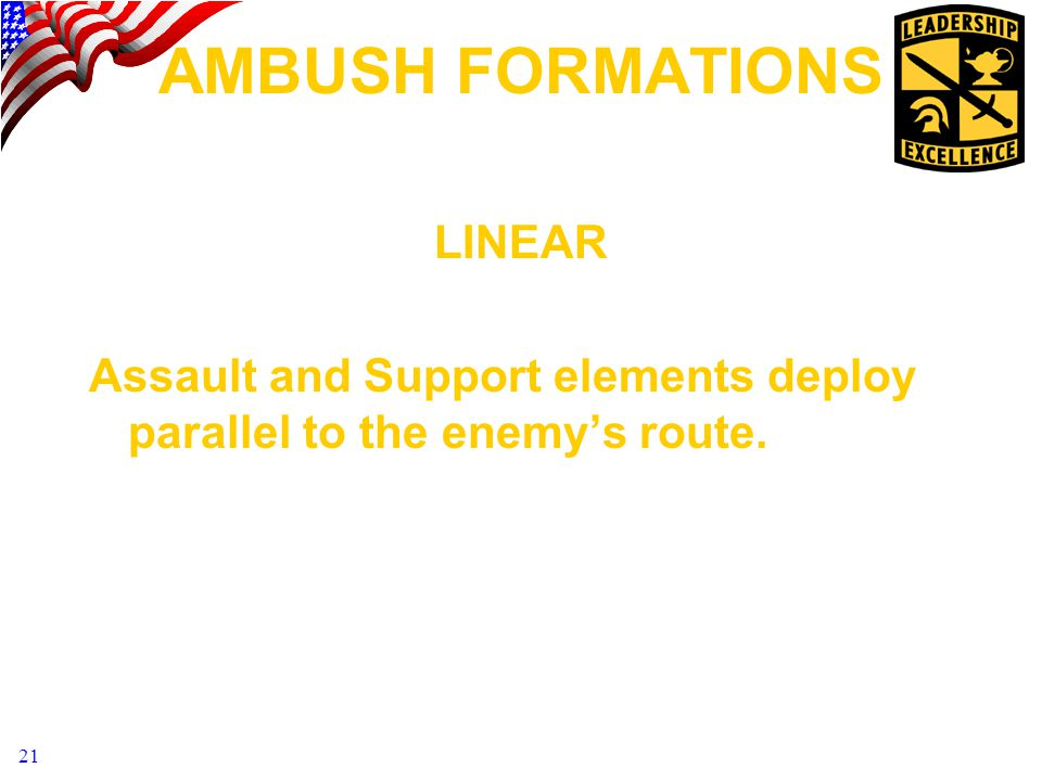 AMBUSH FORMATIONS LINEAR