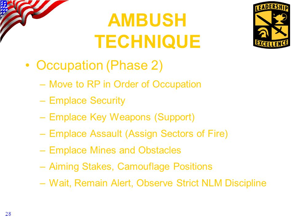 AMBUSH TECHNIQUE Occupation (Phase 2)