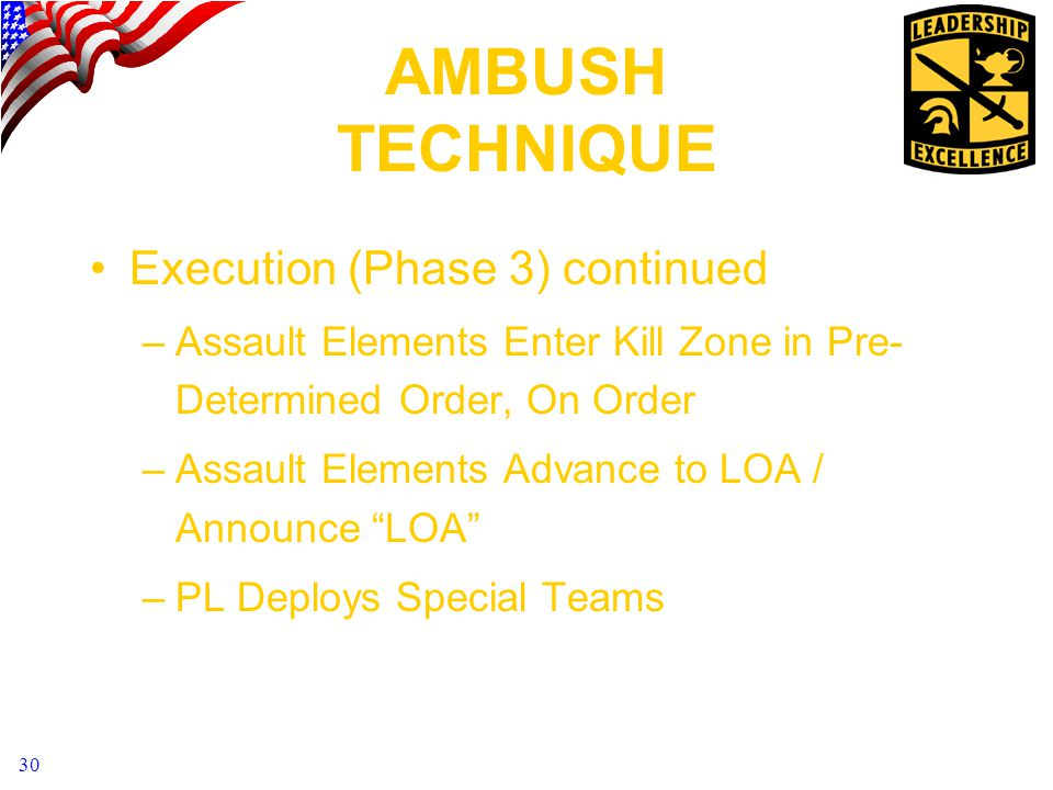 AMBUSH TECHNIQUE Execution (Phase 3) continued