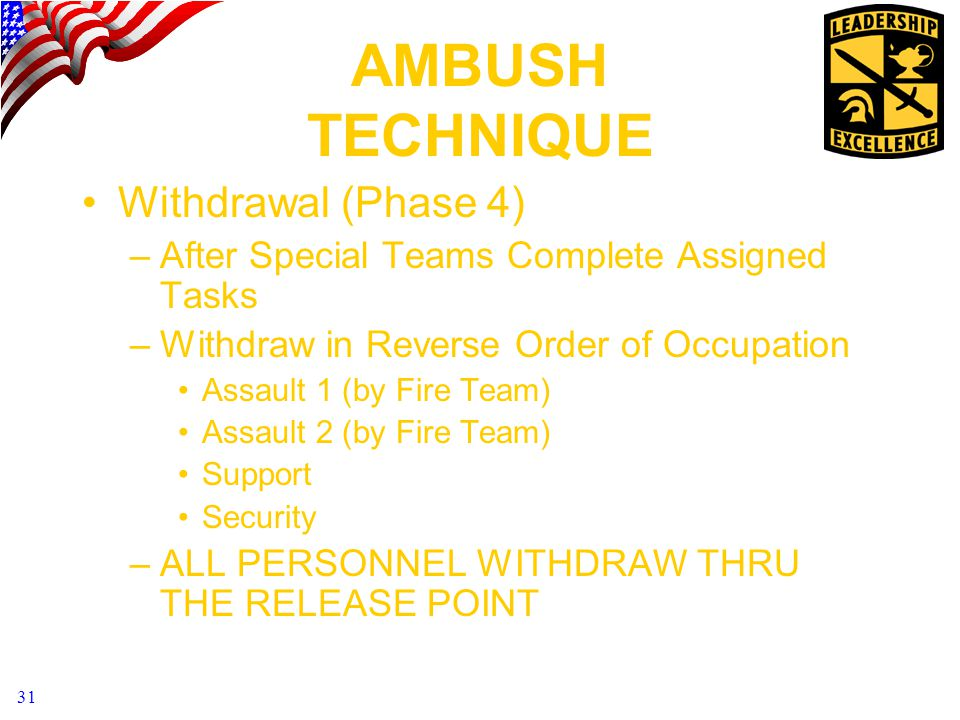 AMBUSH TECHNIQUE Withdrawal (Phase 4)