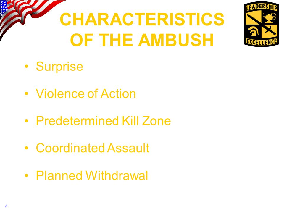 CHARACTERISTICS OF THE AMBUSH