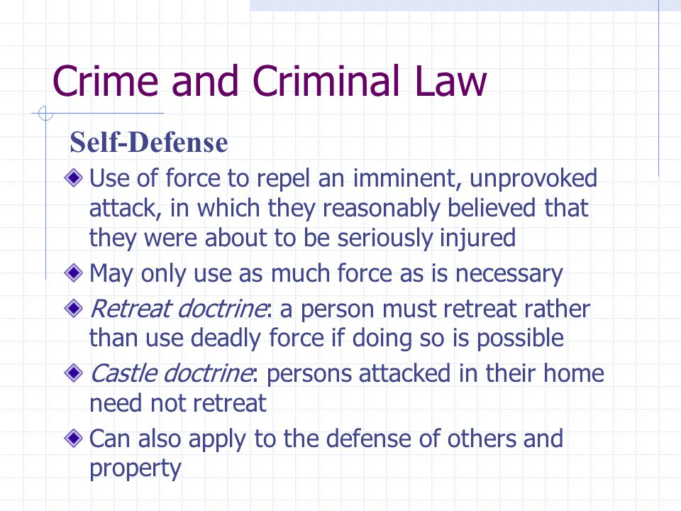 Crime and Criminal Law Self-Defense
