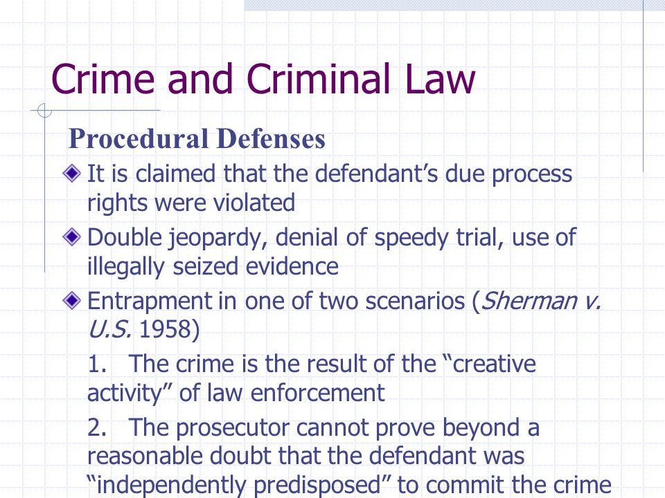 Crime and Criminal Law Procedural Defenses