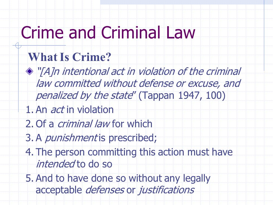 Crime and Criminal Law What Is Crime