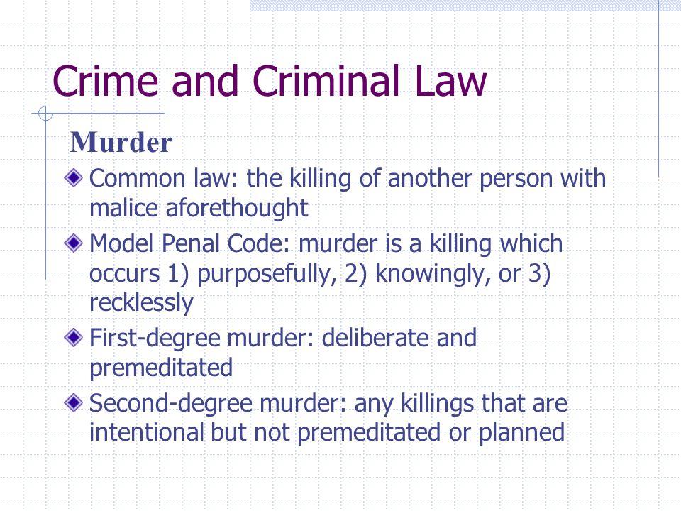 Crime and Criminal Law Murder