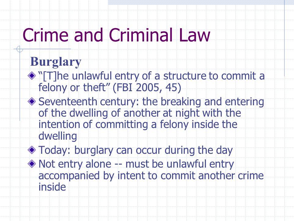 Crime and Criminal Law Burglary