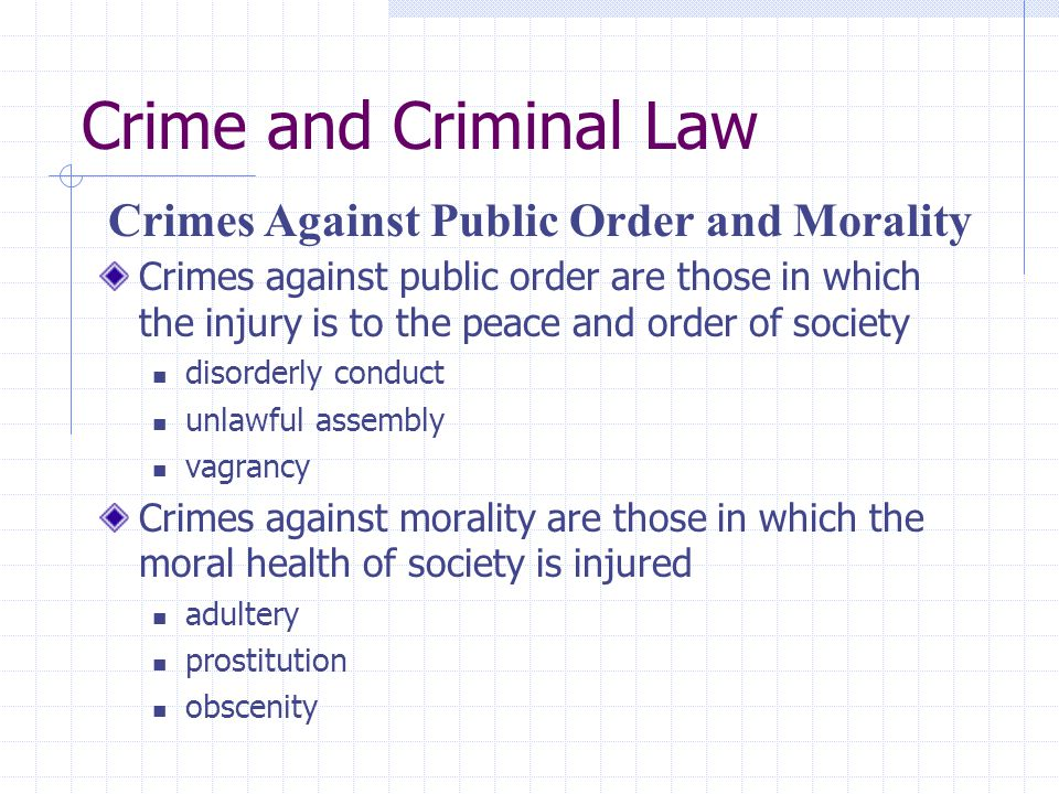 Crime and Criminal Law Crimes Against Public Order and Morality