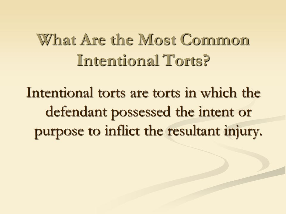 What Are the Most Common Intentional Torts