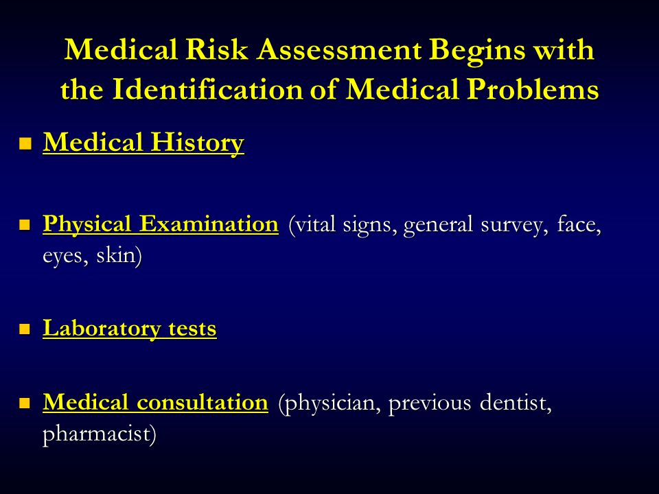 Medical Risk Assessment Begins with the Identification of Medical Problems