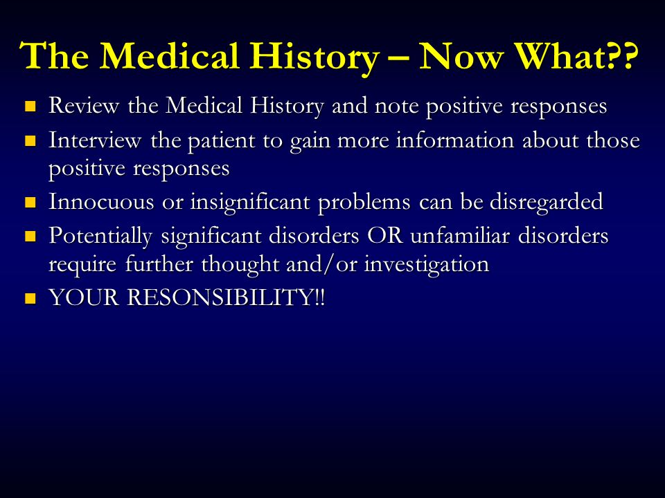 The Medical History – Now What