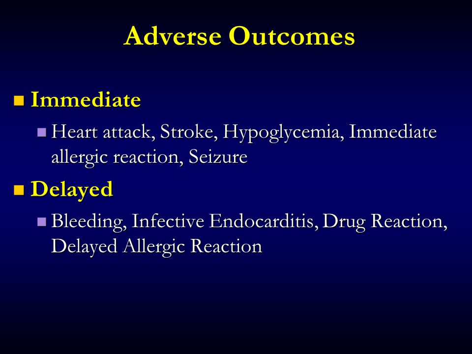 Adverse Outcomes Immediate Delayed