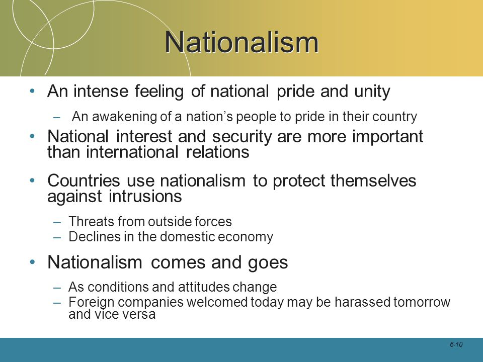Nationalism Nationalism comes and goes
