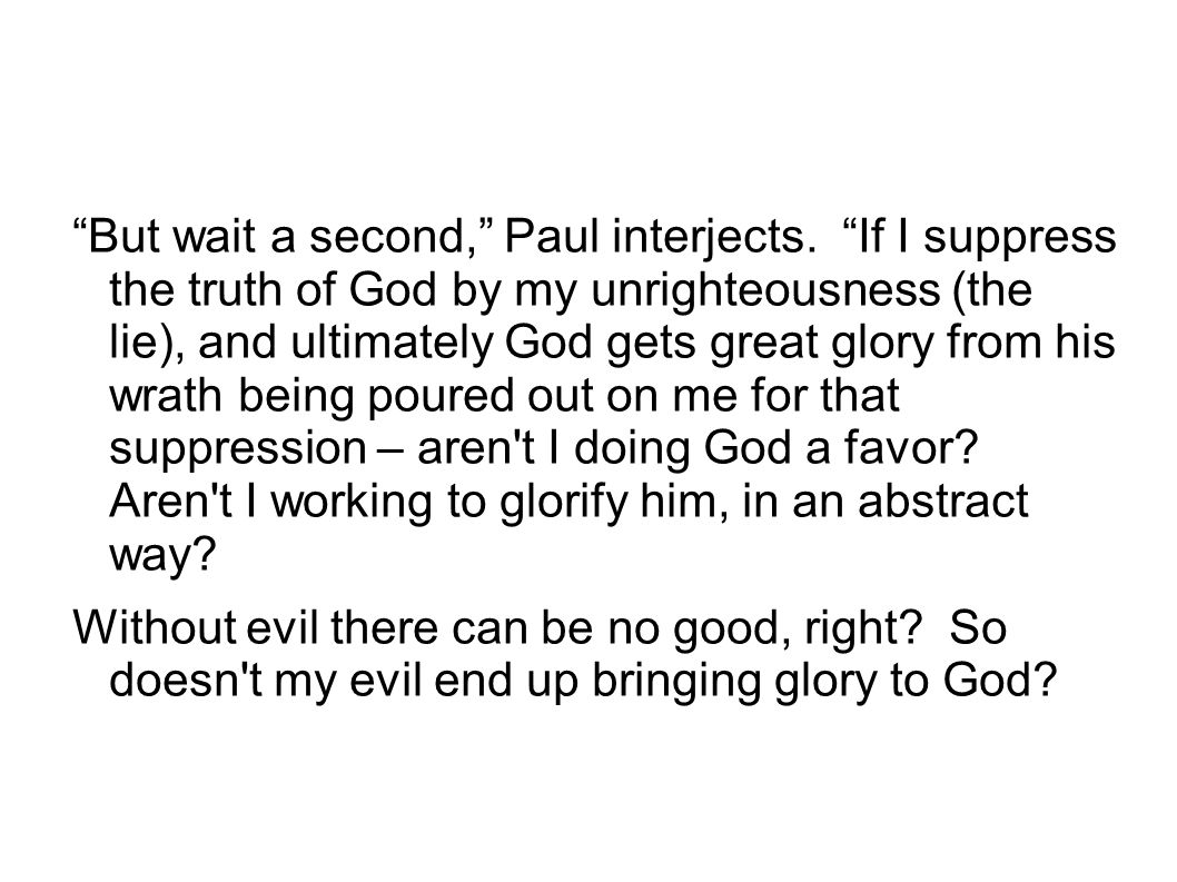 But wait a second, Paul interjects