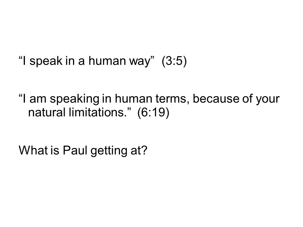 I speak in a human way (3:5)