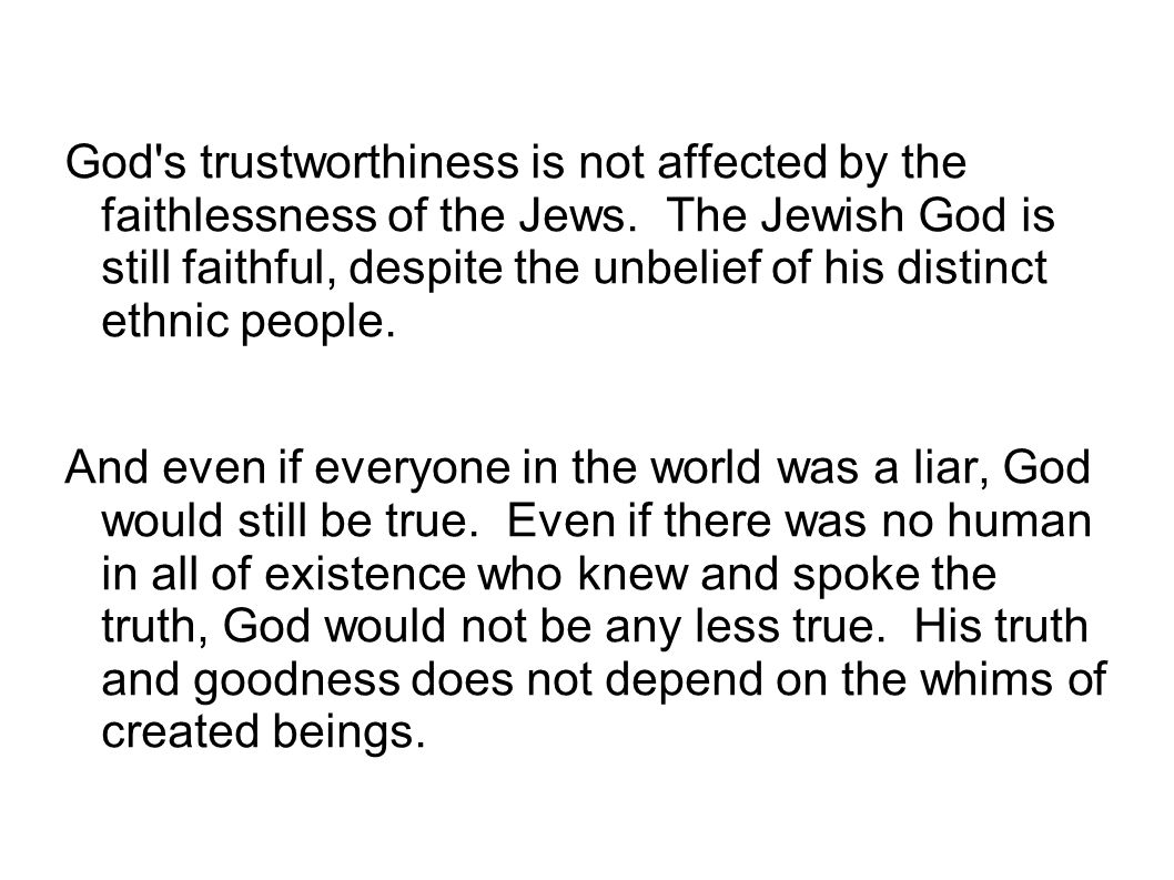 God s trustworthiness is not affected by the faithlessness of the Jews