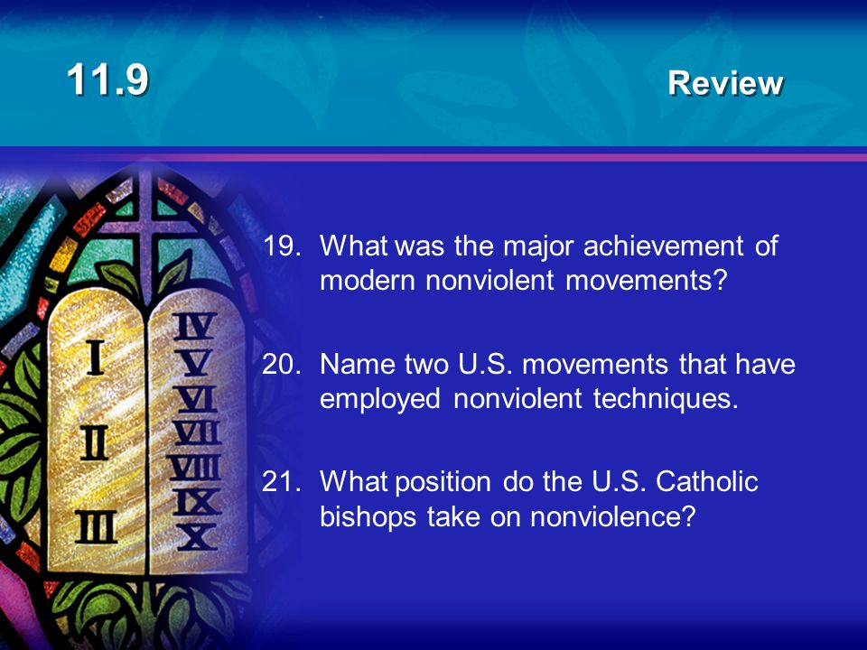 11.9 Review 19. What was the major achievement of modern nonviolent movements