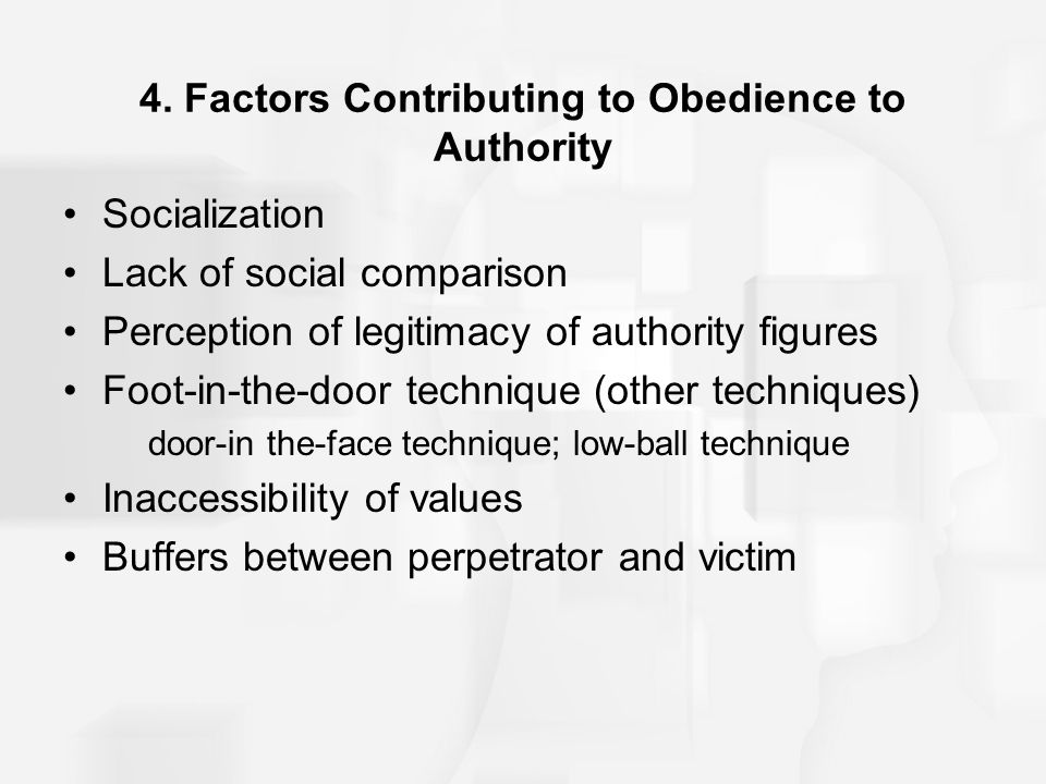 4. Factors Contributing to Obedience to Authority