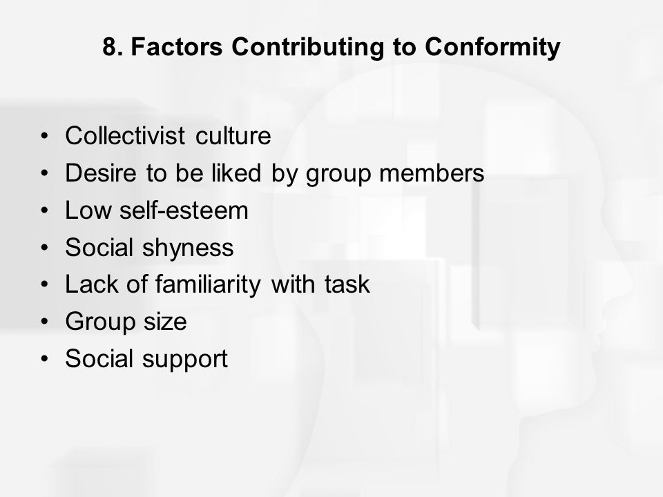 8. Factors Contributing to Conformity