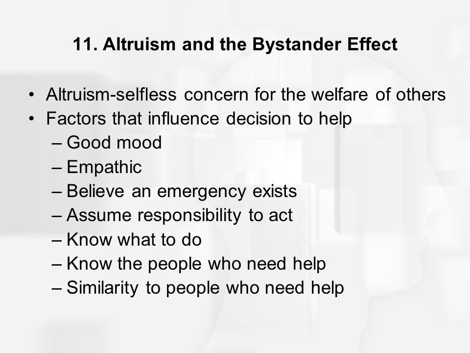 11. Altruism and the Bystander Effect